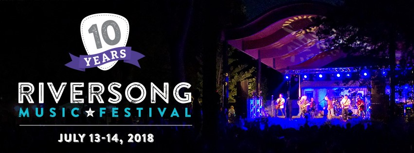 RiverSong Music Festival July 13 - 14 2018